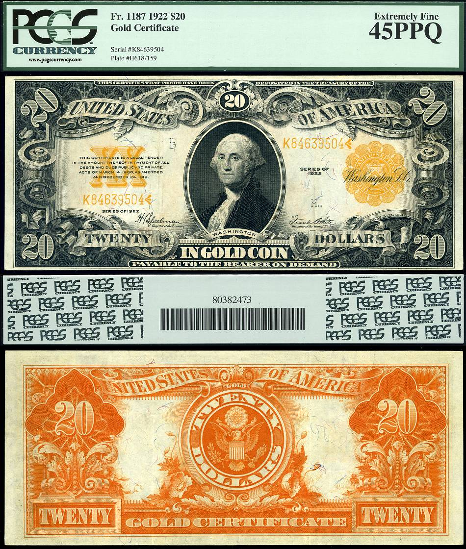 1922 $20 Gold Certificate PCGS Graded EF45PPQ LUPBL